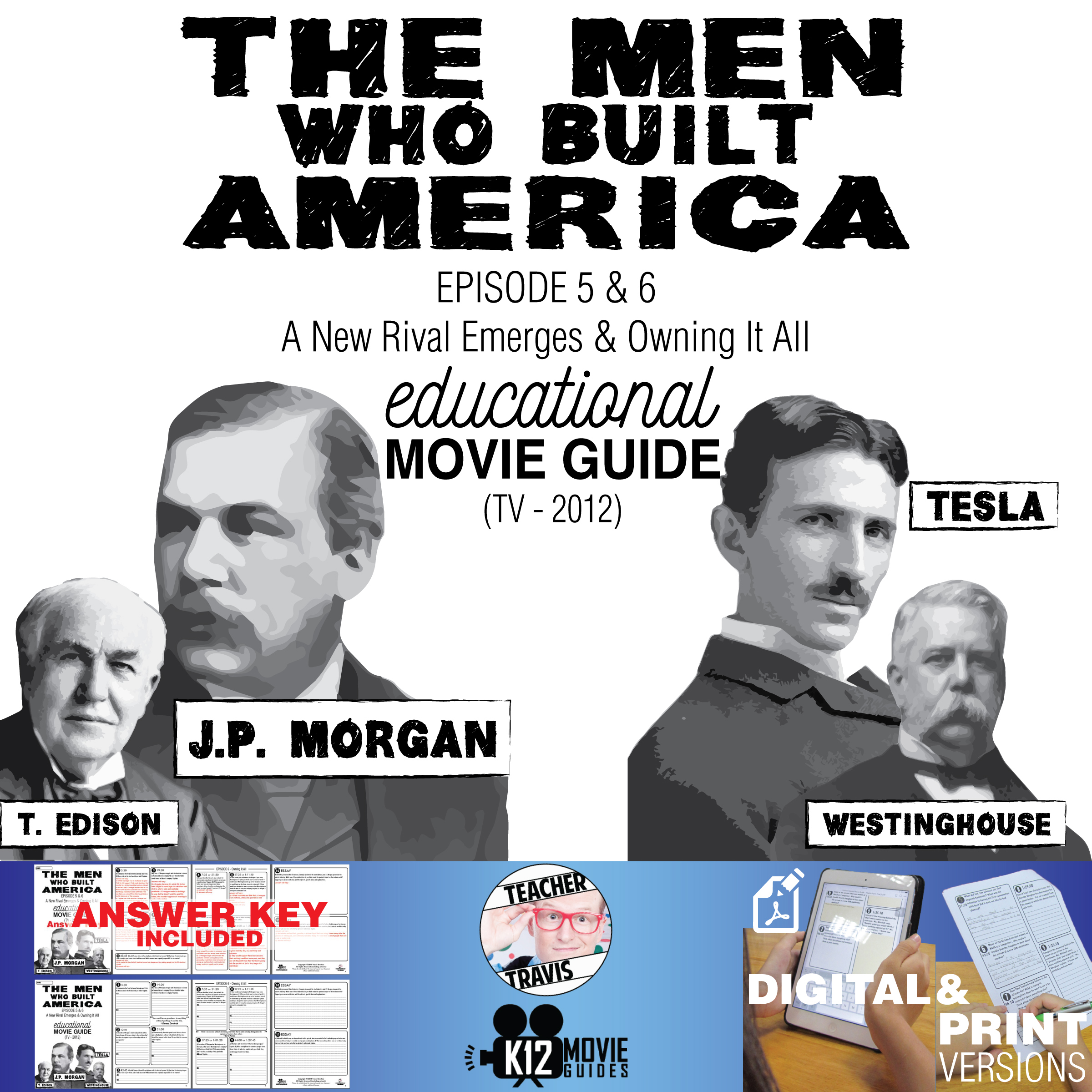 The Men Who Built America - Ep 5 & 6 Movie Guide | Worksheet (TV - 2012) Cover