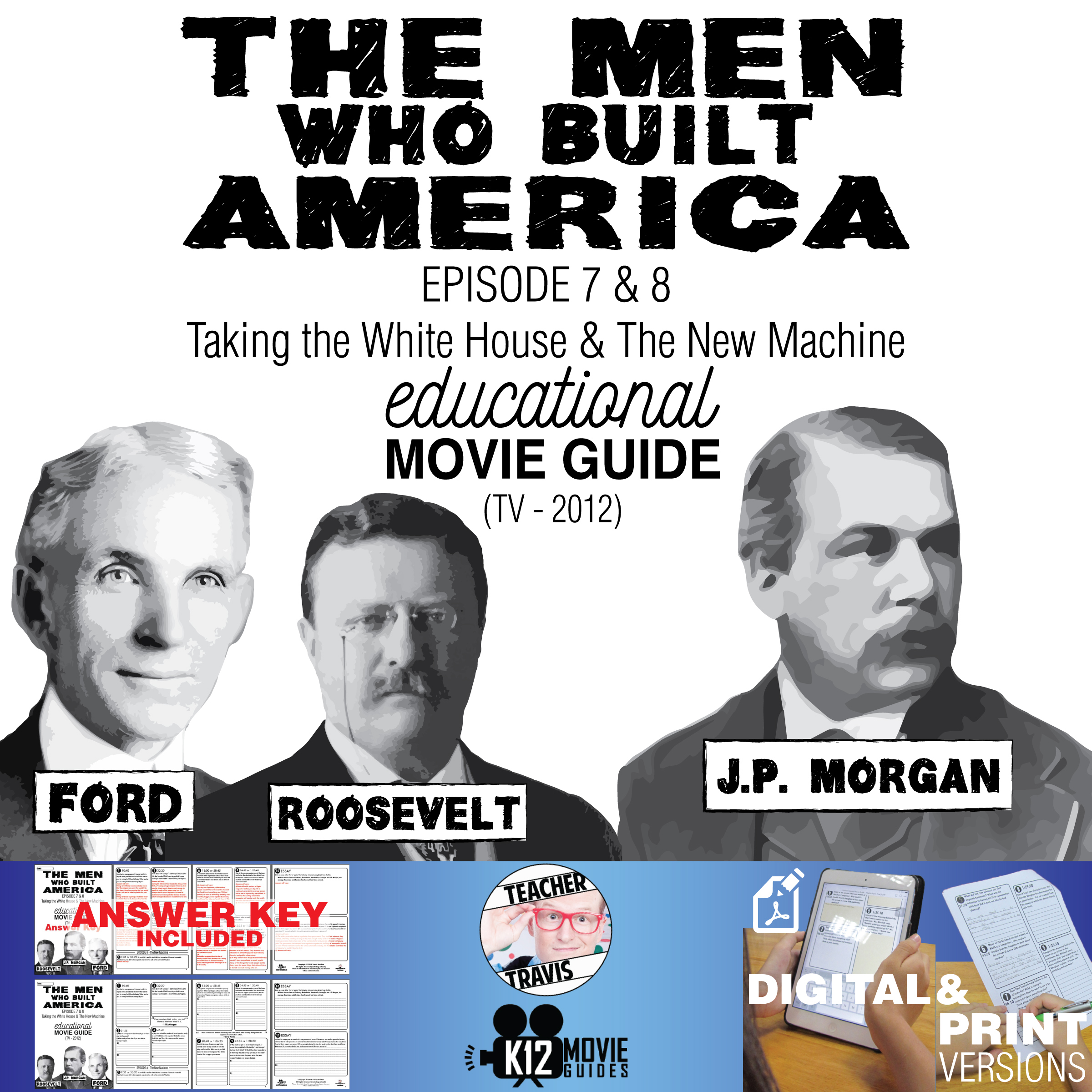 The Men Who Built America - Ep 7 & 8 Movie Guide | Worksheet (TV - 2012) Cover