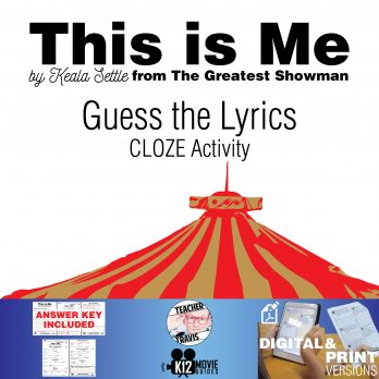 This is Me - Guess the Lyrics - The Greatest Showman CLOZE Activity