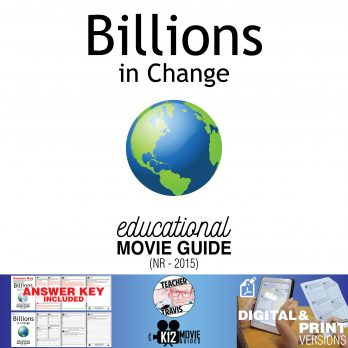 Billions in Change Documentary Movie Guide | Questions | Worksheet (NR - 2015) Cover