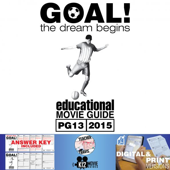 Goal! The Dream Begins Movie Guide | Questions | Worksheet (PG13 - 2005) Cover