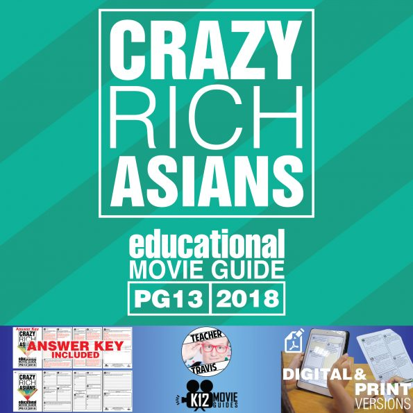 Crazy Rich Asians Movie Guide | Questions | Worksheet (PG13 - 2018) Cover
