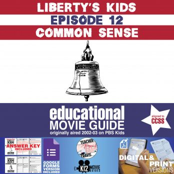 Liberty's Kids | Common Sense Episode 12 (E12) - Movie Guide | Worksheet Cover