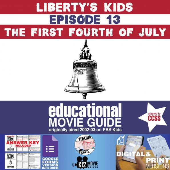 Liberty's Kids | The First Fourth of July Episode E13 - Movie Guide | Worksheet Cover