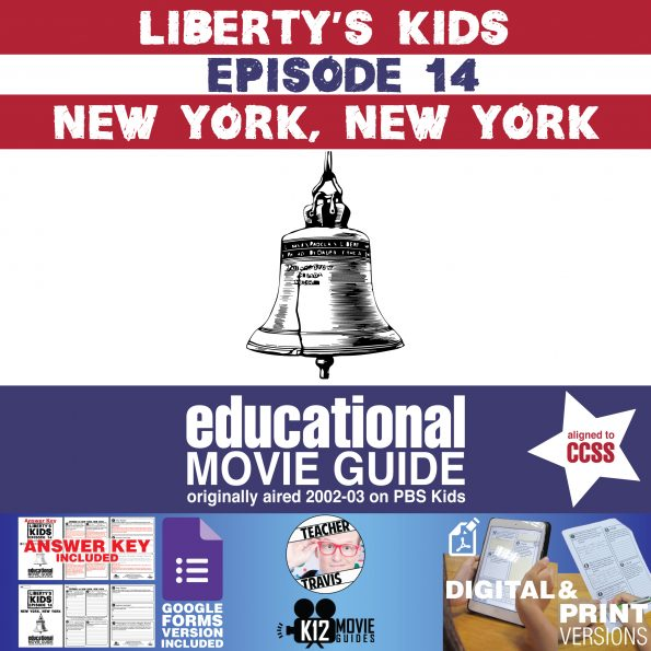 Liberty's Kids | New York, New York Episode 14 (E14) - Movie Guide | Worksheet Cover