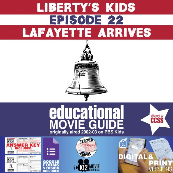 Liberty's Kids | Lafayette Arrives Episode 22 (E22) - Movie Guide | Worksheet Cover