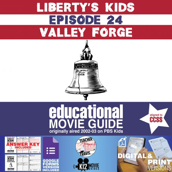 Liberty's Kids | Valley Forge Episode 24 (E24) - Movie Guide | Worksheet Cover