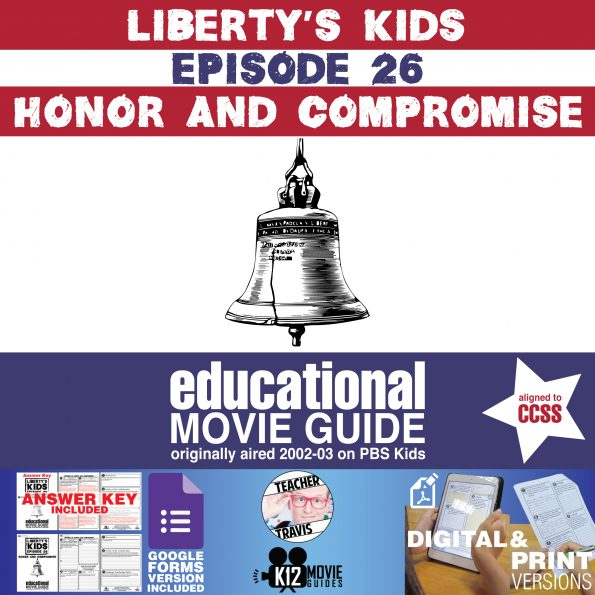 Liberty's Kids | Honor and Compromise Episode 26 (E26) - Movie Guide | Worksheet Cover