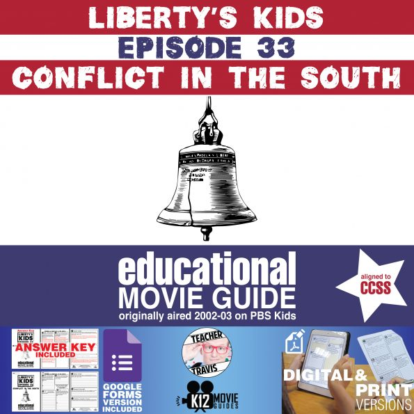 Liberty's Kids | Conflict in the South Episode 33 (E33) Movie Guide | Worksheet Cover