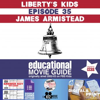 Liberty's Kids | James Armistead Episode 35 (E35) - Movie Guide | Worksheet Cover