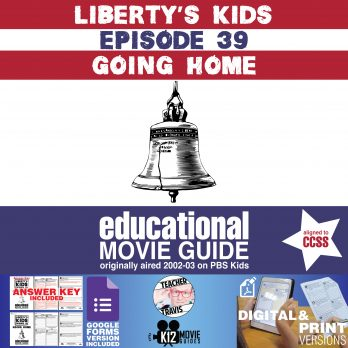 Liberty's Kids | Going Home Episode 39 (E39) - Movie Guide | Worksheet Cover