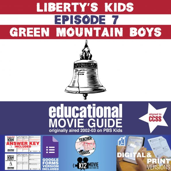 Liberty's Kids | Green Mountain Boys Episode 7 (E07) - Movie Guide | Questions Cover