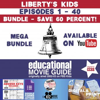 Liberty's Kids - BUNDLE - Episodes 1 - 40 Movie Guide | Worksheet | Google