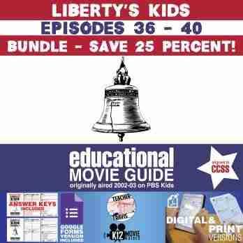 Liberty's Kids - BUNDLE - Episodes 36 - 40 Movie Guide | Worksheet