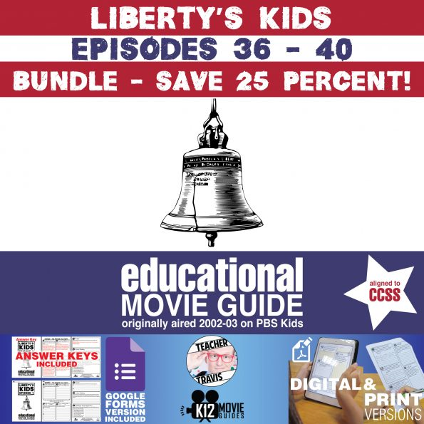 Liberty's Kids - BUNDLE - Episodes 36 - 40 Movie Guide | Worksheet