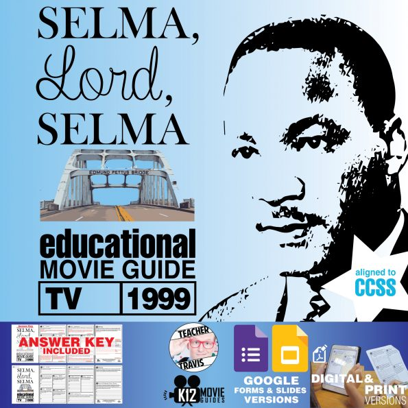 Selma, Lord, Selma Movie Guide | Worksheet | Questions | Google Classroom (TV - 1999) Cover